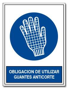 OBLIGACION DE UTILIZAR GUANTES ANTICORTE