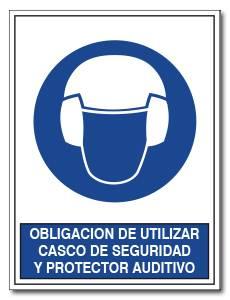 OBLIGACION DE UTILIZAR CASCO DE SEGURIDAD Y PROTECTOR AUDITIVO
