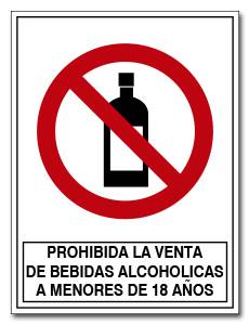 PROHIBIDO LA VENTA DE BEBIDAS ALCOHOLICAS  A MENORES DE 18 AÑOS