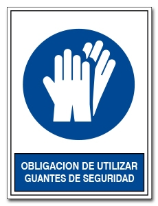 OBLIGACION DE UTILIZAR GUANTES DE SEGURIDAD