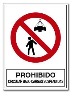 PROHIBIDO CIRCULAR BAJO CARGAS SUSPENDIDAS