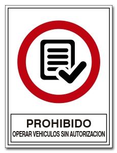 PROHIBIDO OPERAR VEHICULOS SIN AUTORIZACION