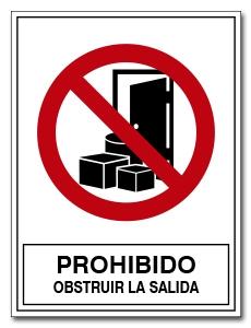 PROHIBIDO OBSTRUIR LA SALIDA