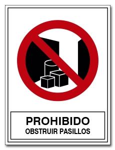 PROHIBIDO OBSTRUIR PASILLOS