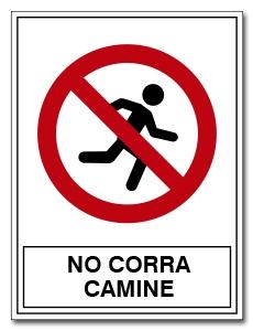 NO CORRA CAMINE