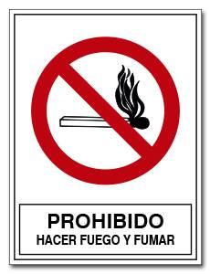PROHIBIDO HACER FUEGO Y FUMAR